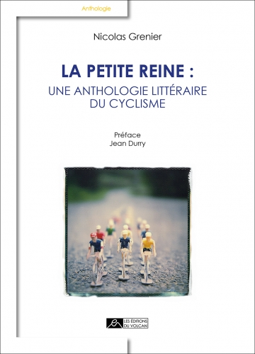 EdV_La petite reine_Anthologie litteraire du cyclisme_Couverture_p1.jpg