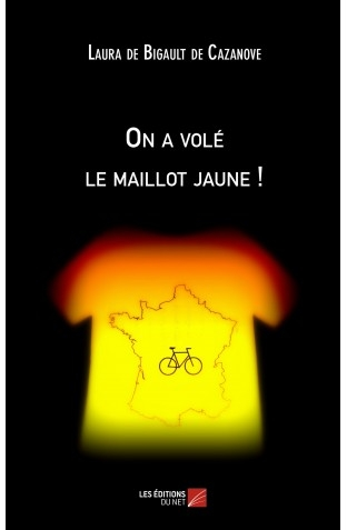 on-a-vole-le-maillot-jaune-laura-de-bigault-de-cazanove.jpg