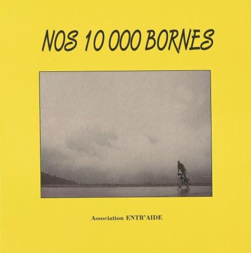 Nos 10 000 bornes-couverture.jpg